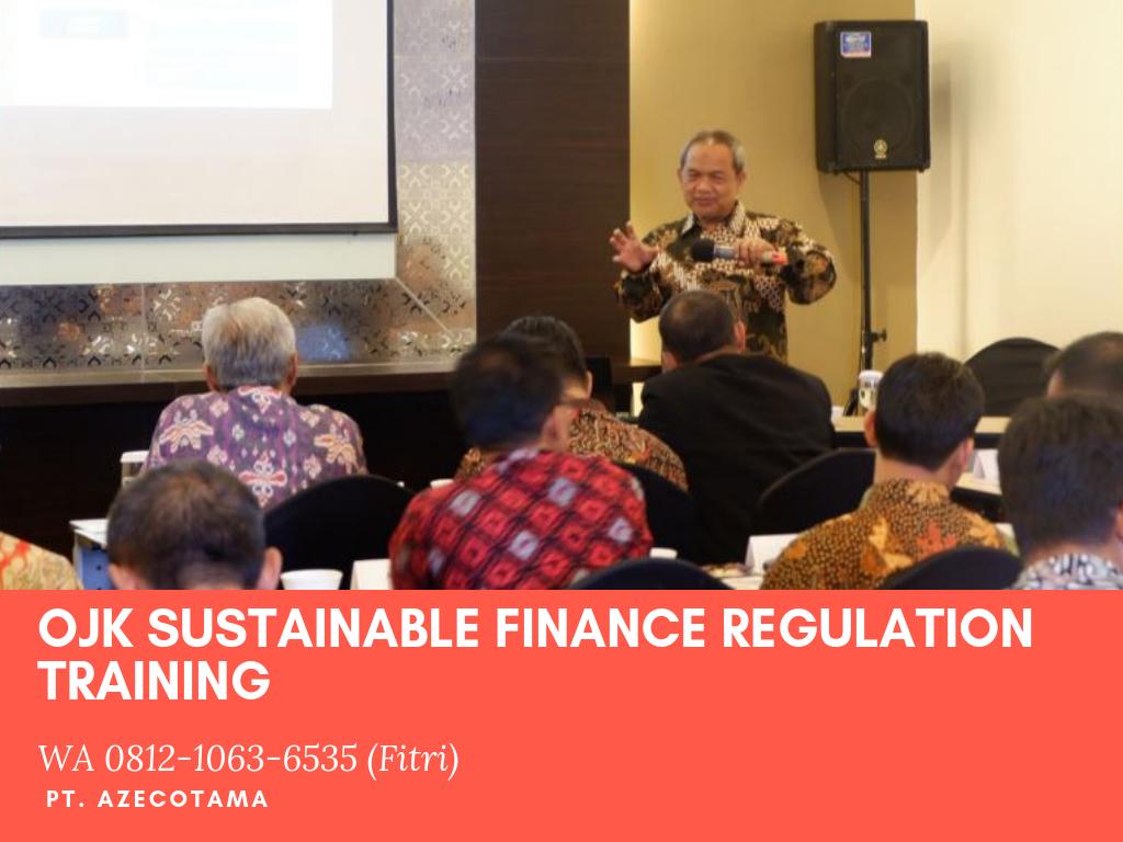 OJK Sustainable Finance Regulation Training - POJK no. 51/POJK.03/2017